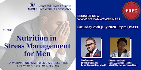 Men's Wellness Circle Live Webinar Session - Nutrition in Stress Management tickets