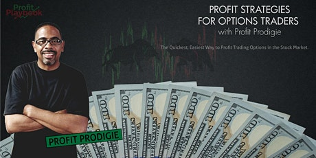 Profit Strategies for Options Traders with Profit Prodigie tickets