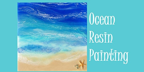 Oceanscape Resin Painting Workshop tickets