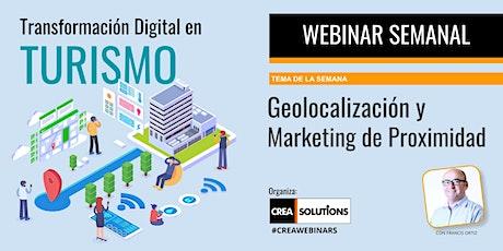 Webinar - Geolocalización y Marketing de Proximidad tickets