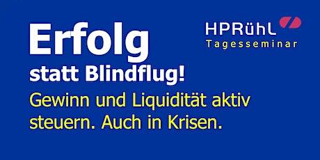 Erfolg statt Blindflug! Gewinn und Liquidität auch in Krisen aktiv steuern. tickets