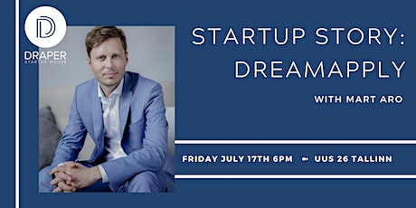 Startup Meetup: DreamApply with co-Founder Mart Aro tickets