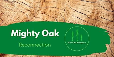 Mighty Oak - Thriving through adversity & change - TASTER WORKSHOP tickets
