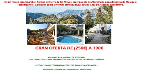 RETIRO VIAJE : IV RETIRO JUNTO PARQUE NATURAL MÁLAGA OFERTA 190€ entradas
