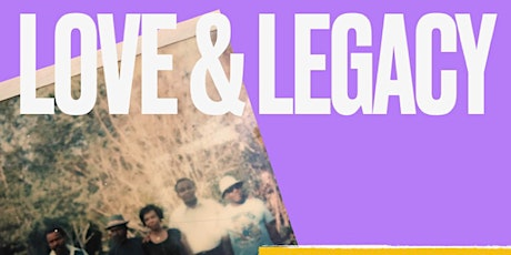 LOVE & LEGACY - CAMPBELL ANCESTRAL EVENT tickets