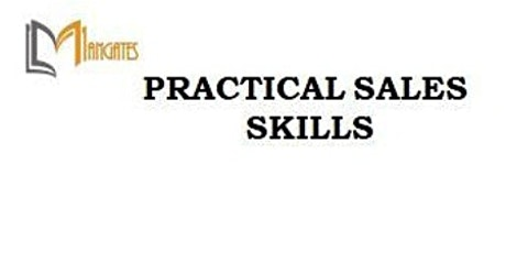 Practical Sales Skills 1 Day Virtual Live Training in Singapore tickets