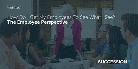 How do I get my employees to see what I see? The Employee Perspective tickets