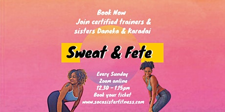 Sweat and Fete tickets