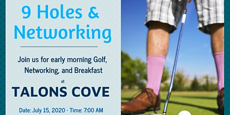 9 Holes and Networking Breakfast July 15th at Talon's Cove tickets