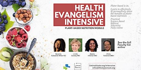Health Evangelism Intensive: Plant-based Eating Module tickets