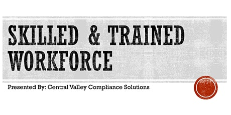 California's Skilled & Trained Workforce Requirements tickets