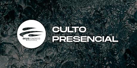 CULTO PRESENCIAL - 12.07.2020 ingressos