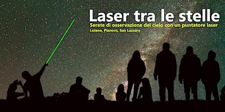 Laser tra le stelle - Pianoro biglietti