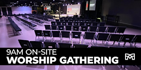 9am On-Site Worship Gathering tickets