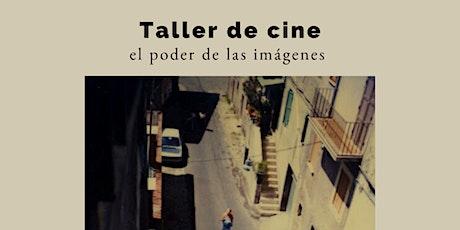 Taller online de cine: El poder de las imágenes boletos