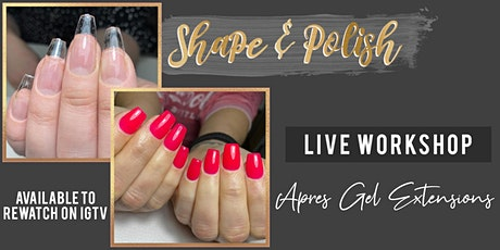 Apres Gel Extensions - All you need to know! Q&A + Live Demo! tickets