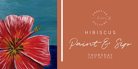 Paint and Sip  | HIBISCUS tickets