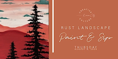Paint and Sip  | RUST LANDSCAPE tickets