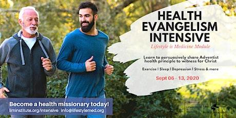 Health Evangelism Intensive: Lifestyle is Medicine Module tickets