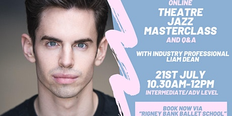 Theatre Jazz Master Class with Industry Professional Liam Dean tickets
