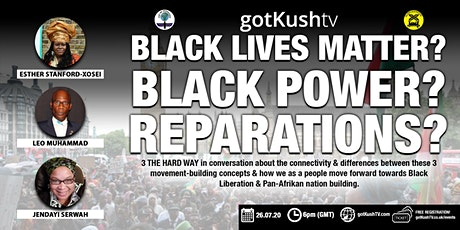 BLACK LIVES MATTER? BLACK POWER? REPARATIONS? tickets