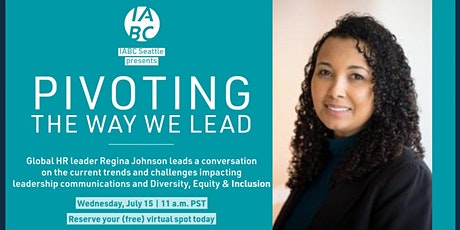Pivoting the way we lead: A conversation w/ global HR leader Regina Johnson tickets