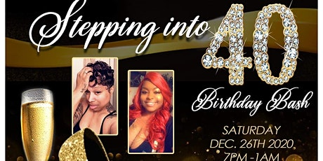 Meechee & Candus Stepping Into 40 Birthday Bash tickets