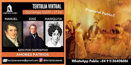 Tertulia Virtual -  AMORES PATRIOS entradas