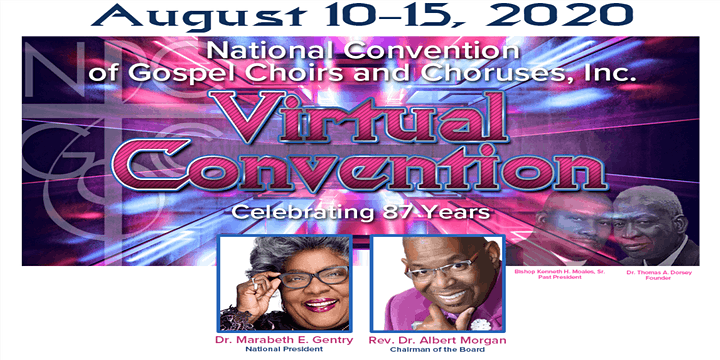 VIRTUAL 87TH  NATIONAL CONVENTION OF GOSPEL CHOIRS & CHORUSES REGISTRATION image