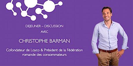 WBS Lausanne - Déjeuner avec Christophe Barman, cofondateur de Loyco billets