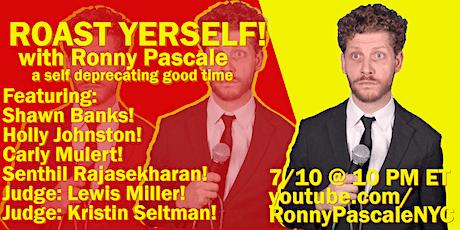 Roast Yerself! A Comedy Show tickets