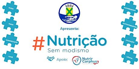 #NutriçãoSemModismo ingressos