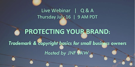 Protecting Your Brand: Trademark & Copyright Basics for Small Businesses tickets