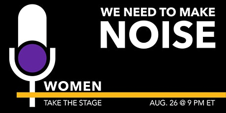 WOMEN TAKE THE STAGE tickets
