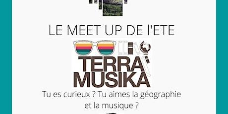 Terra Musica - Le MeetUp où la Géographie et la Musique font des bébés billets