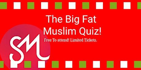 Meet Muslims  Virtually At The Big Fat Quiz! tickets