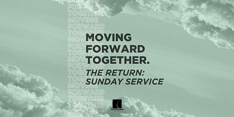 The Return:  Sunday Service - The Cornerstone Church tickets