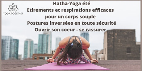 MASTERCLASS HATHA-YOGA ETE – UN CORPS SOUPLE – UN COEUR RASSURÉ billets
