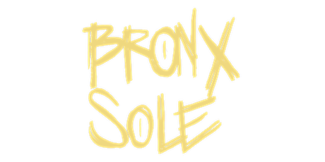 Bronx Sole: You Know We Back In These Streets tickets