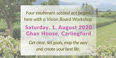 Vision Board Workshop - Intentionally Get Clear & Create Your Best Life! tickets