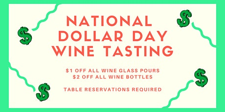 "National ""Dollar"" Day Wine Tasting at Winemakers Studios tickets"