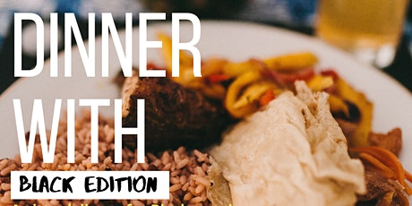Dinner With: Black Edition tickets