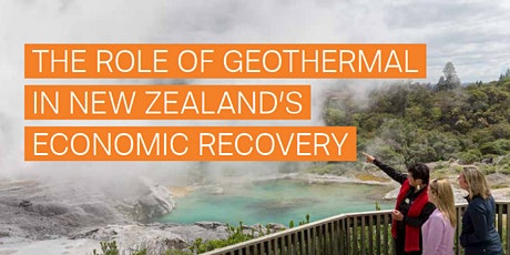 NZGA Seminar: The Role of Geothermal in New Zealand's Economic Recovery tickets