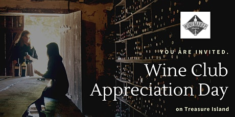 Wine Club Appreciation Day & Wine Tasting tickets