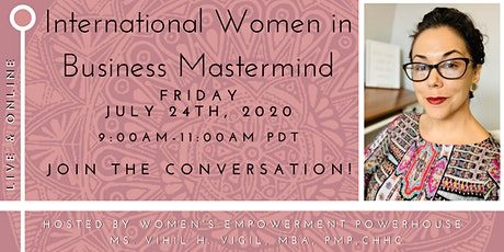 IWB July Mastermind with Women's Empowerment Coach Ms. Vihil H. Vigil tickets