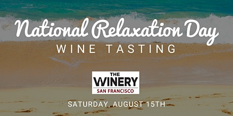 National Relaxation Day: Wine Tasting on Treasure Island tickets