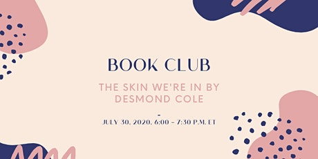 Book Club: The Skin We're In by Desmond Cole tickets