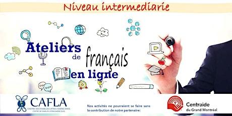 Atelier - Français niveau intermédiaire / Taller - Francés nivel intermedio billets