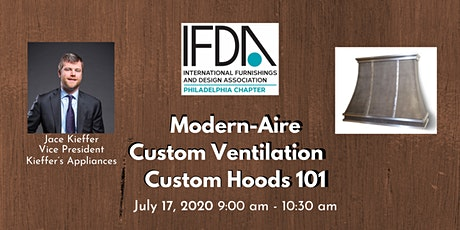 IFDA Philly ZOOM: Simplify the process of specing custom hoods: Modern-Aire tickets