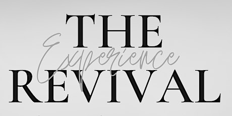 The 'Revival' Experience tickets